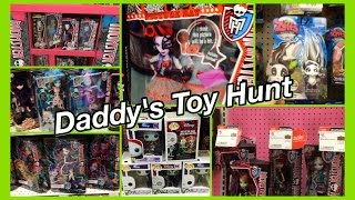 Daddy's Toy Hunt - Monster High Haunted, Bloom And Gloom, Dawn Of The Dance And Shopkins