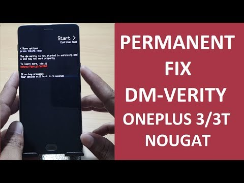 Permanent FIX of DM Verity on ONEPLUS 3/3T | NOUGAT | - YouTube