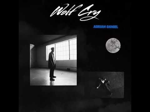 Adrian Daniel – Wolf Cry