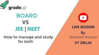 How to manage Boards with JEE Preparation - Live Video Session