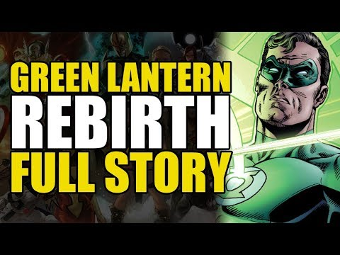 Green Lantern Rebirth: Full Story
