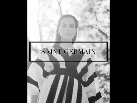 Discover our World  | SAINT GERMAIN