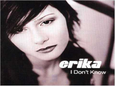 Erika - I Don't Know (C. Y. T. Remix)