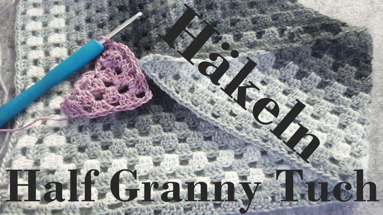 Diy Half Granny Tuch Häkeln Häkeln Für Anfänger Tuch Häkeln