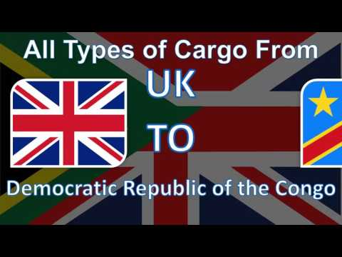 Send your Cargo from UK to Democratic Republic of the Congo with the Fastest Delivery System