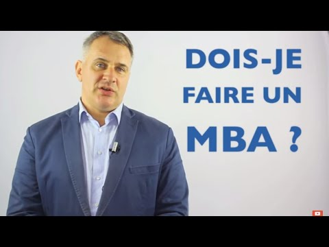 Faire un MBA ? Le Master in Business Administration en quest