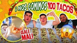 RETO EXTREMO DE LOS 100 TACOS 🌮 VS 2 GORDITOS (TERMINA MAL 😱)ELSUPERTRUCHA
