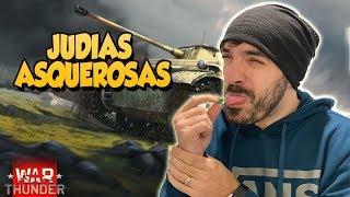 Reto JUDÍAS ASQUEROSAS en WAR THUNDER !!