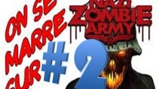 On se marre sur Zombie Army ep2 #204