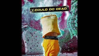 디보 (Dbo) - I Could Do Dead (Feat. JUSTHIS)