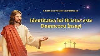 """Cantari crestine noi  """"Identitatea lui Hristoseste Dumnezeu Însuşi"""""""