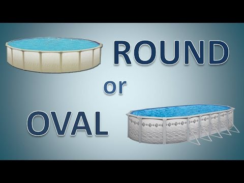 Round Or Oval Above Ground Pools Choosing The Pool S Shape