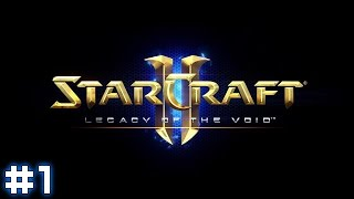 Starcraft II: Legacy of the Void #1 - For Aiur!