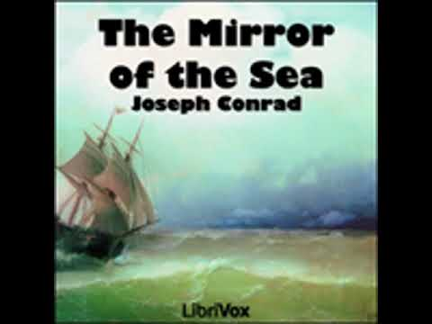 THE MIRROR OF THE SEA by Joseph Conrad FULL AUDIOBOOK | Best Audiobooks