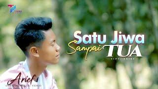 ARIEF - SATU JIWA SAMPAI TUA (Official Music Video)