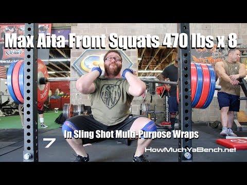 Max Aita Front Squats 470 lbs x 8 | Sling Shot Multi-Purpose Wraps