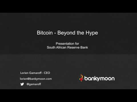 Bitcoin - Beyond the Hype - South African Reserve Bank