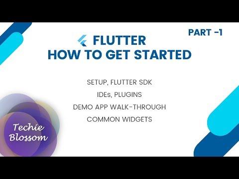 Flutter - How to Get Started   Part 1