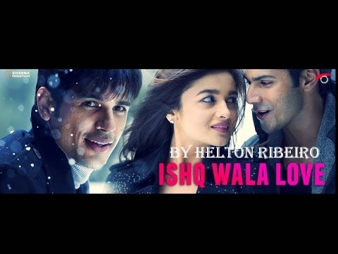 Ishq Wala Love (Version Full Song Video) - Student of the Year