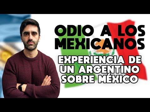 ODIO A LOS MEXICANOS 🔴EXPERIENCIA DE UN ARGENTINO SOBRE MÉXICO: LA VERDAD DE COMO SON LOS MEXICANOS