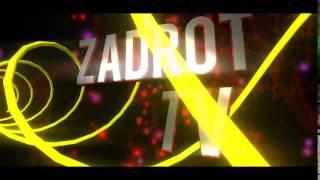 Zadrot TV это интро будет в начале ! нравится?