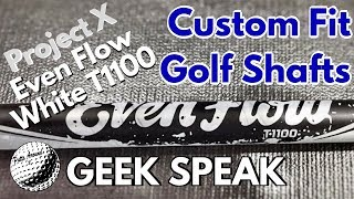 Custom Fit Golf Shafts - Even flow White T1100