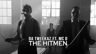 Смотреть клип Da Tweekaz Ft. Mc D - The Hitmen