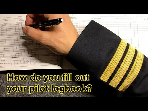 "How do you fill out your PILOT LOGBOOK? by ""Captain""Joe"
