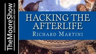 """Hacking the Afterlife"""" - Interviews with New Information From People No longer on the Planet"""