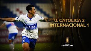 U. Católica vs. Internacional [2-1] | RESUMEN | Fase de Grupos | CONMEBOL Libertadores