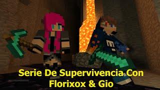 Serie De Supervivencia Con Florixox & Gio (EP -1)