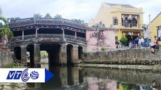 Tối đa 20 khách/lượt qua chùa Cầu Hội An | VTC
