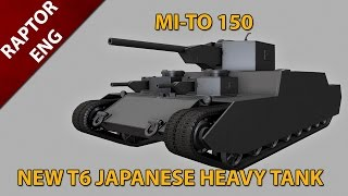 Mi-To 150 T6 Japanese Super Heavy Tank