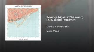 Revenge (Against The World) (2002 Digital Remaster)