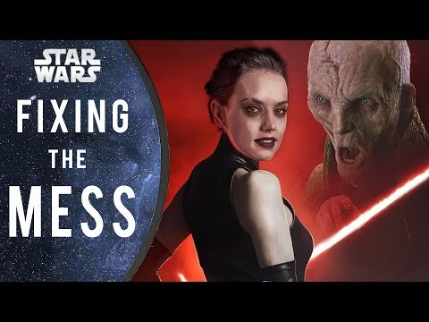 Fixing the MESS which is The Last Jedi