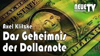Das Geheimnis der Dollarnote – Axel Klitzke