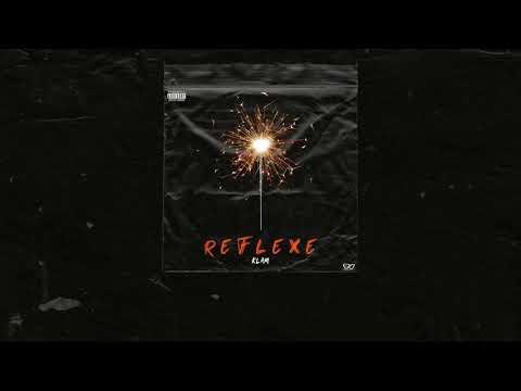 Youtube: Klam – Réflexe (Explicit)