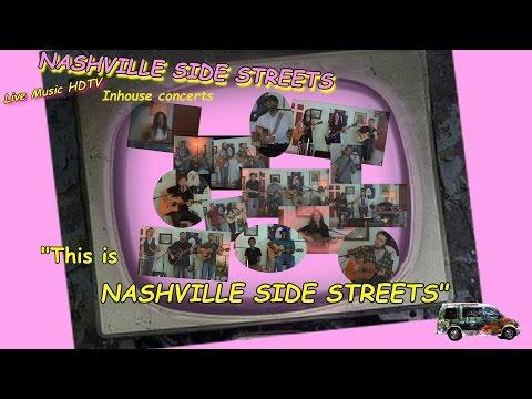 "Live HDTV Video Studio Inhouse Concerts: ""This Is Nashville Side Streets"""