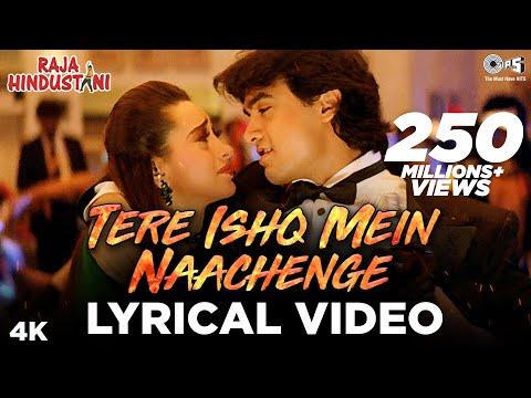 Tere Ishq Mein Naachenge Lyrical Video- Raja Hindustani | Aamir Khan & Karisma Kapoor | Kumar Sanu