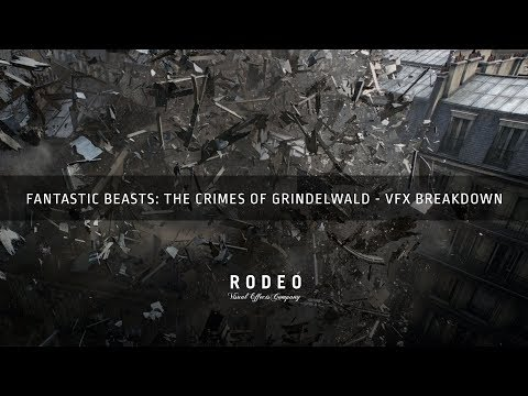 Fantastic Beasts : The Crimes of Grindelwald | VFX Breakdown by Rodeo FX