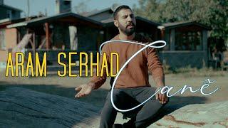 ARAM SERHAD - CANÊ [Official Music Video]