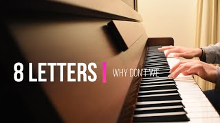 8 Letters - Why Don't We | Piano Treble