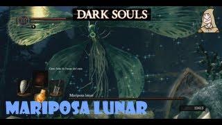 Dark Souls guia: MARIPOSA LUNAR - Cómo matar a este boss || EP 17.2