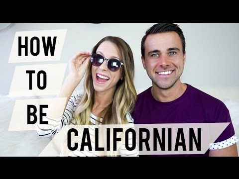 How to Be Californian