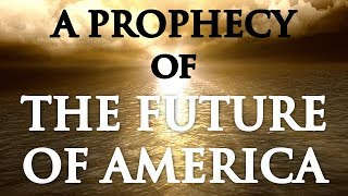 A PROPHECY OF THE FUTURE OF AMERICA | By Paul McGuire