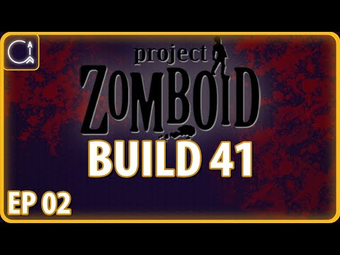 PROJECT ZOMBOID BUILD 41 | Smash and Dash | Ep 2