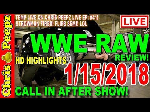 WWE RAW 1/15/2018 FULL SHOW REVIEW! Highlights HD Results Chris Peepz Reactions! Nia Jax vs Asuka!
