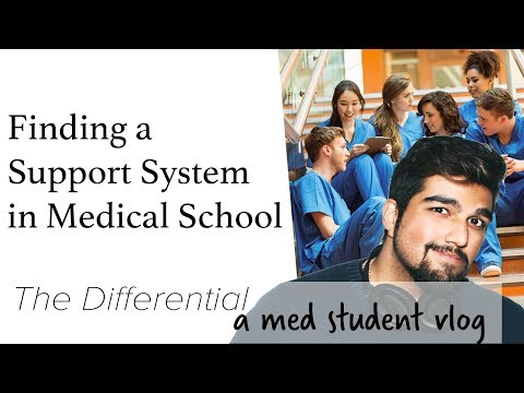 Finding a Support System in Medical School | The Differential