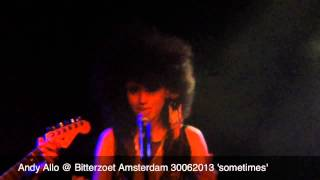 Andy Allo @ Bitterzoet Amsterdam 30062013 'Sometimes'