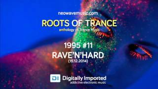 Neowave - Roots Of Trance Anthology 1995 (Part 11 Rave